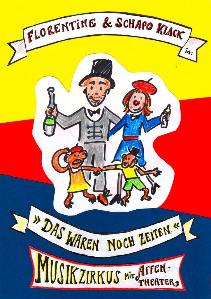 Musikzirkus Plakat Das waren noch Zeiten Zeichnung